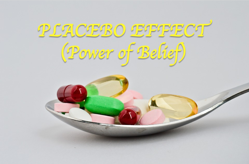 Placebo Effect (Power of Belief)