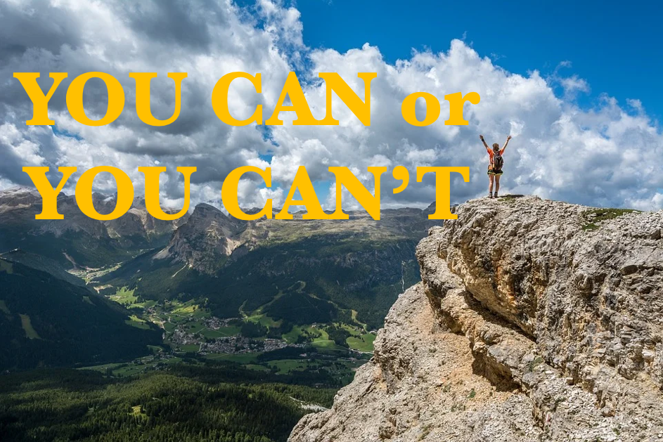 You Can or You Can't (Beliefs)!
