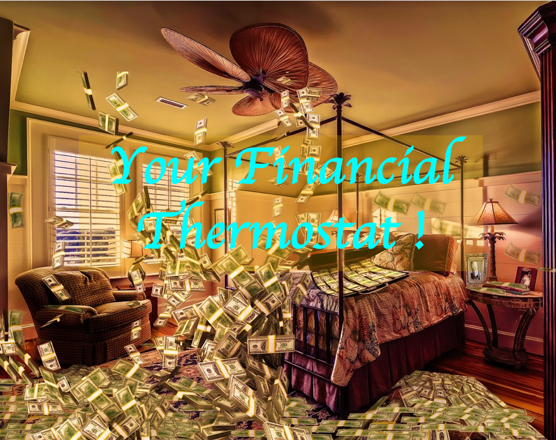 Your Financial Thermostat